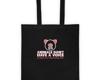 Animals Don't Have a Voice So You'll Never Stop Hearing Mine Tote Bag for Animal Rights Anti-Cruelty Love Pigs