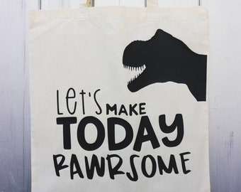 Give a tote a loving home / Rawrsome tote bag / shopping bag / Dinosaur