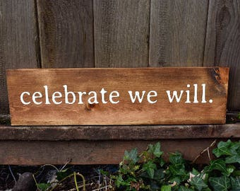 sign - celebrate we will - Dave Matthews Band