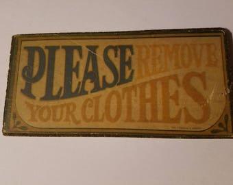 A rare cute vintage sign