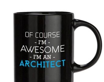 Architect Gift, Architect Mug, Architect Coffee Mug,  Awesome Gift, Mugs Pottery, Mugs For Mom, Coffe Mugs, 11oz/15oz, Black/white