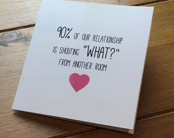 90% of Our Relationship... Valentines Day Card