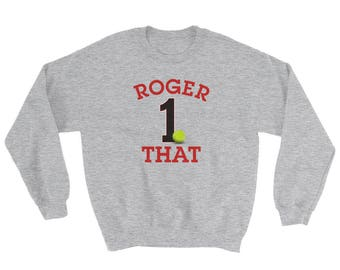 Roger That. The number 1 Tennis Player in history.