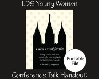 LDS Young Women Lesson Helps, Young Women Printable, Young Women Handout, I Have a Work for Thee, Elder John C Pingree Quote, LDS Conference