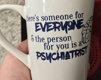 Psychiatrist Coffee Mugs, Custom Coffee Mug, Funny Coffee Mugs, Cool Coffee Mugs, Personalized Coffee Mugs, Unique Coffee Mugs, Coffee Mug