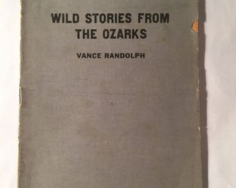 Wild Stories From The Ozarks