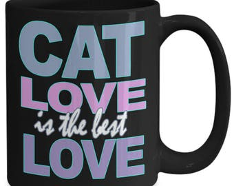 Cat Love Coffee Mug  - Cat Lover Gift - I Love Cats - Gift For Cat Lovers - Black White Ceramic Tea Cup 11 oz 15 oz