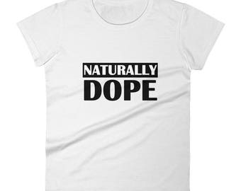 Naturally Dope Women's short sleeve t-shirt