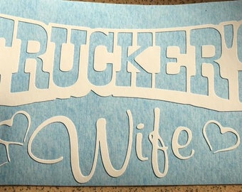 Truckers wife decal car