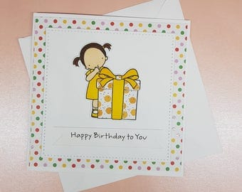 Happy birthday to you - Girls handmade cards
