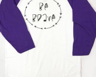 Be Brave Baseball Tee