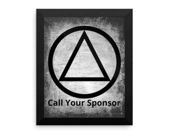 Call Your Sponsor Framed Poster