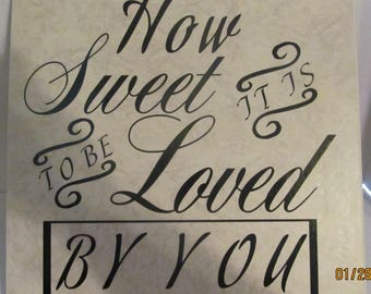 How Sweet It Is To Be Loved By You Tile