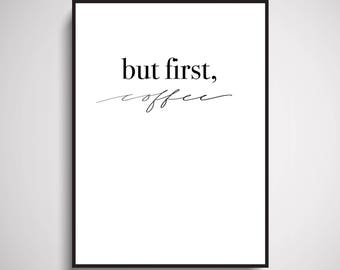 But First Coffee Wall Art Print