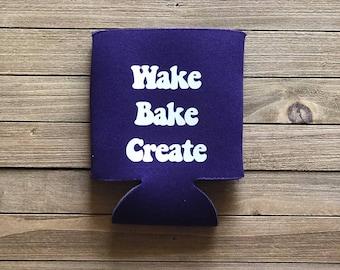 Wake Bake Create Beverage Holder