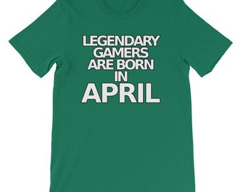 Funny Video Game T Shirts Legendary Gamers April Bday Tee