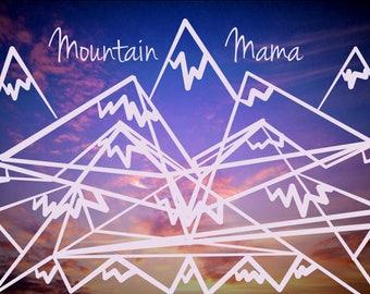 Mountain Mama - Original Art Print