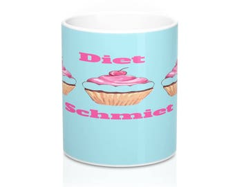 Funny Women Gift For Her Foodie Food Lover Diet Schmiet Cupcake Coffee Tea Mug