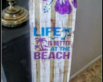 Hanging Wall Surfboard Sign - beach themed - life is better at the beach