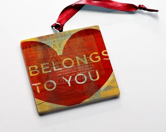 Wood Valentines Gift for Him- Valentine Ornaments Wood Belongs to You Valentine Gift Tag Wood Valentine Keepsake- Valentine Card Alternative