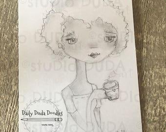 Daily Duda Doodles - #22 First Cup - Original Pencil Sketch Collage by Diane Duda