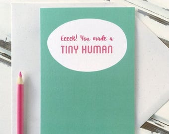 SALE You Made A Tiny Human New Baby Card - New Baby Card - New Parents Card - Congratulations