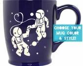 Astronaut Love Mug - Choose Your Cup Color
