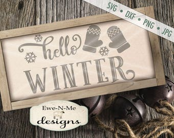 Winter SVG file - Snowflake SVG - Winter svg - Mittens svg - Hello Winter svg - Christmas SVG - Commercial Use svg, dxf, png and jpg files