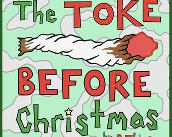 The Toke Before Christmas