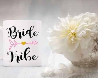 Bride Tribe Coffee Mug | Unique Coffee Mug | Quote Mug | Coffee Mugs with Sayings | 11 oz Mug | Mug for Bride | Bridal Party Gift | Wedding