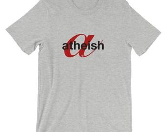 Atheish T-Shirt