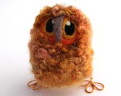 Owl Baby, Orange Owl,  Needle Felted Owl Baby in Hand Dyed Wensleydale Wool