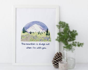 The Mountain Is Out Art Print / Mt Rainier Art Print / Washington Art Print / Watercolor Print / Watercolor Gifts / Pacific Northwest Art