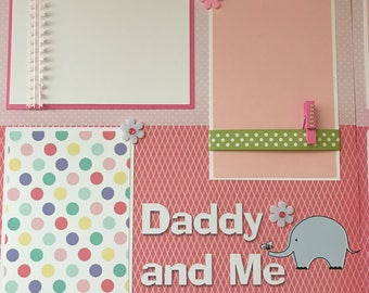 2 Premade Daddy and Me Baby Girl 12x12 Scrapbook Pages for your daughter and album