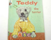 Teddy the Terrier Vintage 1950s A Real Live Animal Book Rand McNally Children's Book by Virginia Hunte Photos by Contance Latimer