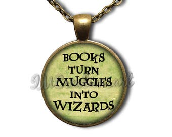 Books Turn Muggles Into Wizards Town Glass Dome Pendant or with Chain Link Necklace WD181