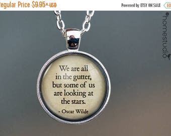 ON SALE - Oscar Wilde (Stars) Quote jewelry. Necklace, Pendant or Keychain Key Ring. Perfect Gift Present. Glass dome metal charm by HomeStu