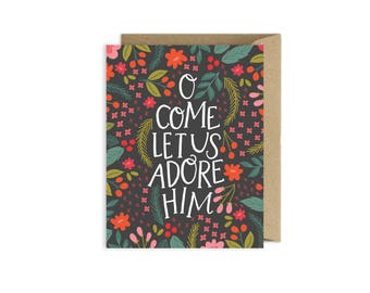 Come Let Us Adore Him Christmas Card with Hand Lettering