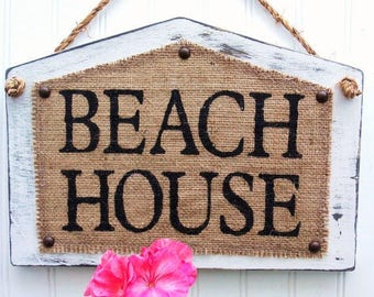 BEACH HOUSE, Cottage style shabby, BURLAP chic sign, Cabin Home, Lake House