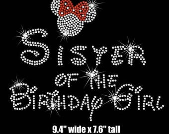 SALE Sister (Adult) of the birthday girl Minnie Mouse iron on rhinestone transfer your color choice