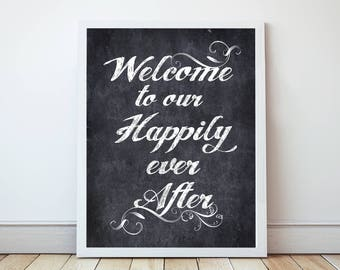 wedding welcome sign happily ever after - printable instant download - wedding signage, faux chalkboard, ceremony decoration reception decor
