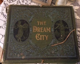Antique 1893 RARE Chicago The Dream City Worlds Columbian Exposition Portfolio Book Photographs Thompson Publishing Chicago Worlds Fair 1893