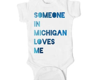 Someone Loves Me in Michigan Baby Onesie