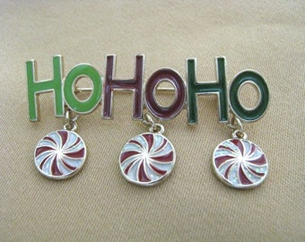 Red & green Ho Ho  Ho  Holiday pin brooch with swirl dangles