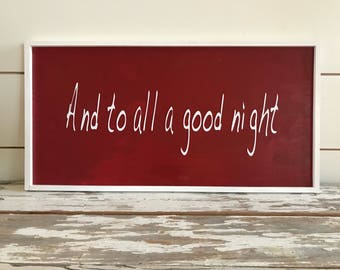 And to all a good night!