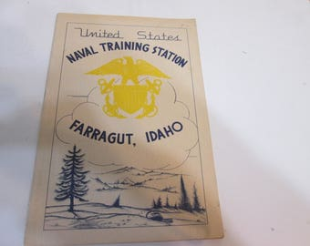 U. S. Naval Training Station Farragut Idaho