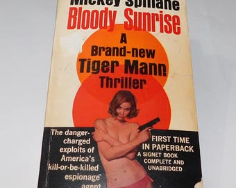 Mickey Spillane - Bloody Sunrise (Tiger Mann) - First Paperback Edition - Signet 1965 - Good condition
