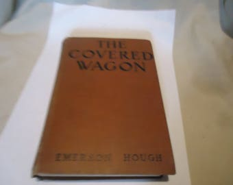 Vintage 1922 The Covered Wagon By Emerson Hough Hardback Book, Grosset & Dunlap,  collectable