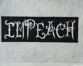 "Impeach Fantasy Iron on Patch- 6.7"" x 2.25"""