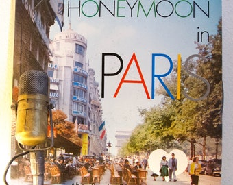 "Paris France French Language Travel Vacation Music Vinyl  1950s Mid Century Music Easy Listening ""Honeymoon In Paris"" (Mono 1958 Somerset)"